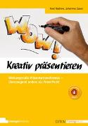 Cover-Bild zu Kreativ präsentieren von Rachow, Axel