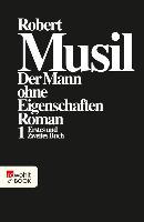 Cover-Bild zu Musil, Robert: Der Mann ohne Eigenschaften I (eBook)