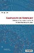 Cover-Bild zu Höhn, Philipp: Kaufleute in Konflikt (eBook)