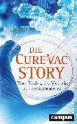 Cover-Bild zu Klein, Wolfgang: Die CureVac-Story (eBook)