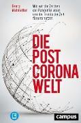 Cover-Bild zu Vielmetter, Georg: Die Post-Corona-Welt (eBook)