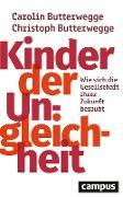 Cover-Bild zu Butterwegge, Carolin: Kinder der Ungleichheit (eBook)