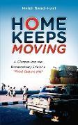Cover-Bild zu Home Keeps Moving von Sand-Hart, Heidi
