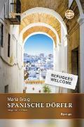 Cover-Bild zu Braig, Maria: Spanische Dörfer - Wege zur Freiheit