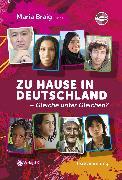 Cover-Bild zu Braig, Maria (Hrsg.): Zu Hause in Deutschland - Gleiche unter Gleichen? (eBook)
