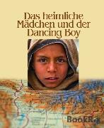 Cover-Bild zu Braig, Maria: Das heimliche Mädchen und der Dancing Boy (eBook)