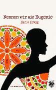Cover-Bild zu Braig, Maria: Nennen wir sie Eugenie (eBook)