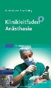 Cover-Bild zu Schäfer, Reiner (Hrsg.): Klinikleitfaden Anästhesie