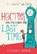 Cover-Bild zu Lelord, Francois: Hector and the Search for Lost Time