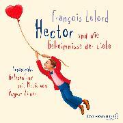 Cover-Bild zu Lelord, François: Hector und die Geheimnisse der Liebe
