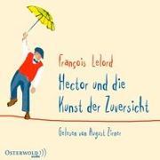 Cover-Bild zu Lelord, François: Hector und die Kunst der Zuversicht