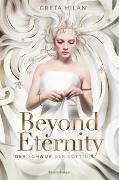 Cover-Bild zu Milán, Greta: Der Schwur der Göttin, Band 1: Beyond Eternity