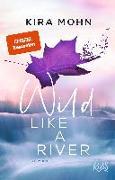 Cover-Bild zu Wild like a River von Mohn, Kira