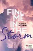 Cover-Bild zu Find me in the Storm (eBook) von Mohn, Kira