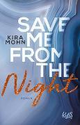 Cover-Bild zu Save me from the Night von Mohn, Kira
