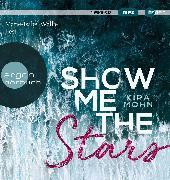 Cover-Bild zu Show me the stars von Mohn, Kira