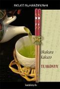 Cover-Bild zu Okakura, Kakuzo: Teakönyv (eBook)