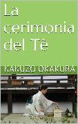 Cover-Bild zu Okakura, Kakuzo: La cerimonia del Tè (eBook)