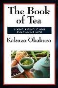 Cover-Bild zu Okakura, Kakuzo: The Book of Tea (eBook)