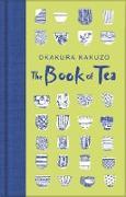 Cover-Bild zu Kakuzo, Okakura: The Book of Tea (eBook)