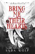 Cover-Bild zu Wolf, Sara: Bring Me Their Hearts