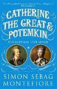 Cover-Bild zu Montefiore, Simon Sebag: Catherine the Great and Potemkin