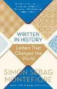 Cover-Bild zu Montefiore, Simon Sebag: Written in History: Letters That Changed the World