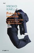 Cover-Bild zu Kaku, Michio: Física de lo imposible / Physics of the Impossible