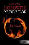 Cover-Bild zu Die fünf Tore 1 - Todeskreis (eBook) von Horowitz, Anthony