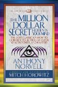 Cover-Bild zu The Million Dollar Secret Hidden in Your Mind (Condensed Classics) (eBook) von Norvell, Anthony
