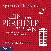 Cover-Bild zu Ein perfider Plan (Audio Download) von Horowitz, Anthony