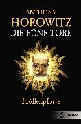 Cover-Bild zu Die fünf Tore 4 - Höllenpforte (eBook) von Horowitz, Anthony