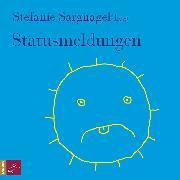 Cover-Bild zu Statusmeldungen von Sargnagel, Stefanie