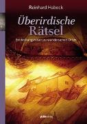 Cover-Bild zu Überirdische Rätsel von Habeck, Reinhard