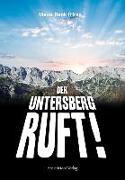Cover-Bild zu Der Untersberg ruft von Betz, Werner