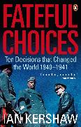 Cover-Bild zu Fateful Choices (eBook) von Kershaw, Ian