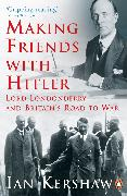 Cover-Bild zu Making Friends with Hitler (eBook) von Kershaw, Ian