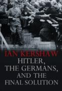 Cover-Bild zu Hitler, the Germans, and the Final Solution (eBook) von Kershaw, Ian