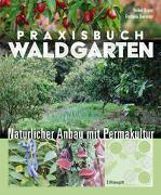 Cover-Bild zu Praxisbuch Waldgarten von Kranz, Volker