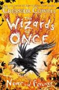 Cover-Bild zu The Wizards of Once: Never and Forever (eBook) von Cowell, Cressida