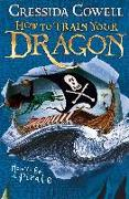 Cover-Bild zu How to Train Your Dragon: How To Be A Pirate (eBook) von Cowell, Cressida