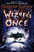 Cover-Bild zu The Wizards of Once (eBook) von Cowell, Cressida