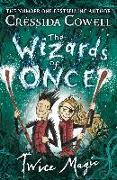 Cover-Bild zu The Wizards of Once: Twice Magic (eBook) von Cowell, Cressida