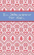 Cover-Bild zu Ein Seelenwärmer für dich von Osenberg-van Vugt, Ilka (Hrsg)
