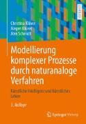 Cover-Bild zu Klüver, Christina: Modellierung komplexer Prozesse durch naturanaloge Verfahren