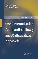 Cover-Bild zu Klüver, Jürgen: On Communication. An Interdisciplinary and Mathematical Approach
