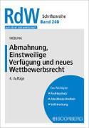 Cover-Bild zu Niebling, Jürgen: Abmahnung, Einstweilige Verfügung und neues Wettbewerbsrecht