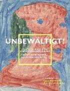 Cover-Bild zu Hoffmann, Meike (Hrsg.): Unbewältigt? Ästhetische Moderne und Nationalsozialismus
