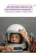 Cover-Bild zu Broonen, Jean-Paul: Une réforme radicale de l'orthographe française ? (eBook)