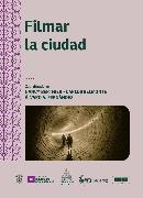 Cover-Bild zu Berthier, Nancy: Filmar la ciudad (eBook)